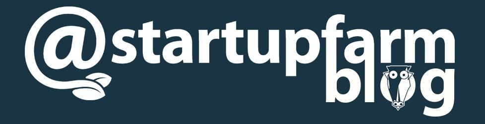 Startup Farm | Blog - Aceleradora de startups