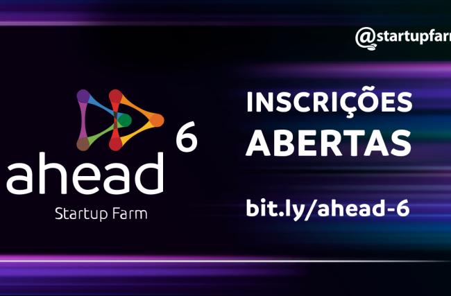 Inscrições abertas para a próxima edição do programa de aceleração, o Ahead6